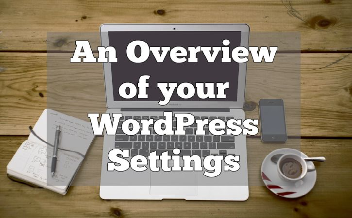 overview of wordpress settings tutorial