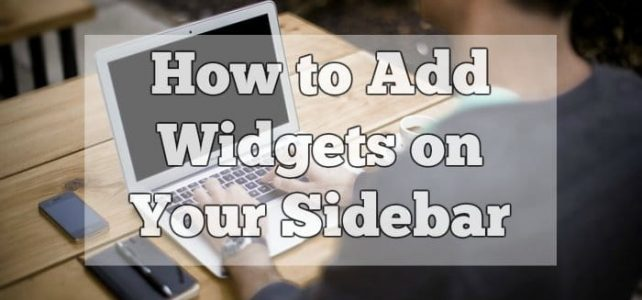 How to Add Widgets on Your Sidebar (Video)